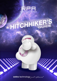 A Hitchhiker's Guide to Robotic Process Automation by Extra Technology