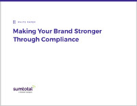 Making Your Brand Stronger Through Compliance