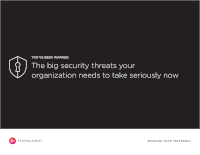 The Big Security Threats Your Organization Needs to Take Seriously Now