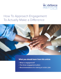 How to Approach Engagement to Actually Make a Difference