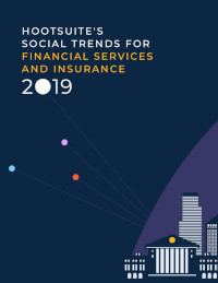 2019 Social Media Trends for Financial Services and Insurance