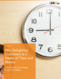 Why Delighting Customers is a Waste of Time and Money