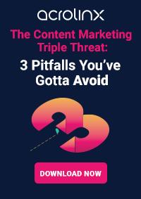 The Content Marketing Triple Threat: 3 Pitfalls You've Gotta Avoid