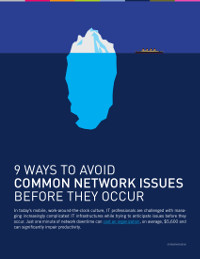 9 Ways to Avoid Common Network Issues Before they Occur