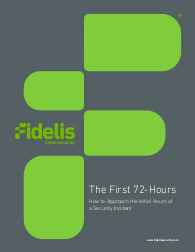 The First 72-Hours How to Approach the Initial Hours of a Security Incident
