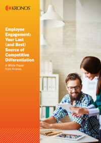 Employee Engagement: Your Last  (and Best) Source of Competitive Differentiation