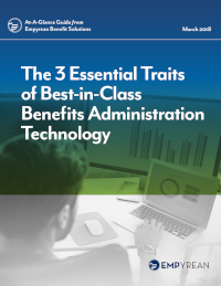 3 Essential Traits of Best-in-Class Benefits Administration Technology