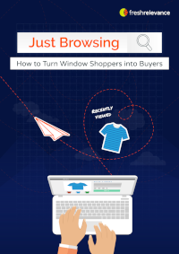 Just Browsing: How to Turn Window Shoppers into Buyers