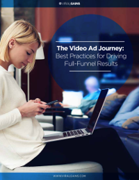 The Video Ad Journey: Best Practices for Driving Full-Funnel Results