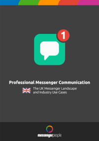Professional Messenger Communication: The UK Messenger Landscape and Industry Use Cases