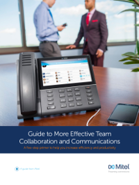 Guide to More Effective Team Collaboration and Communications