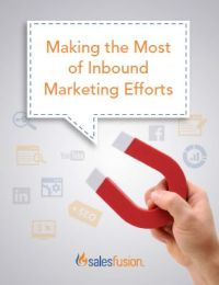 Making the Most of Inbound Marketing Efforts