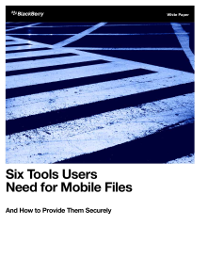 Six Tools Users Need for Mobile Files