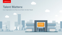 Talent Matters: How Organizations Can Recruit and Retain the Best People