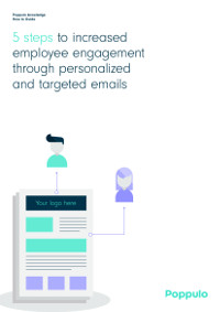 5 Steps to Increased Employee Engagement through Personalised and Targeted Emails