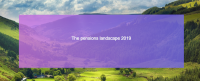 The Pensions Landscape 2019