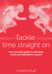 Tackle time straight on: Your essential guide to selecting a time and attendance system