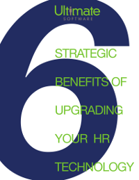 Six Strategic Benefits with Upgrading Your HR