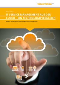 IT Servicemanagement aus der Cloud – ein Technologievergleich