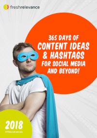 365 Days of Content Ideas and Hashtags for Social Media and Beyond