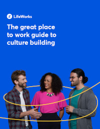 The Great Place to Work Guide to Culture Building