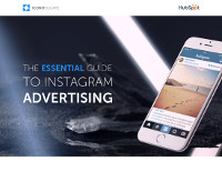 The Essential Guide to Instagram Advertising