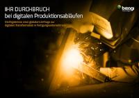 Ihr Durchbruch bei digitalen Produktionsabläufen