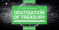 Digitisation of Treasury – Part 2