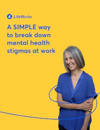 A Simple Way to Break Down Mental Health Stigmas at Work