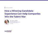 How a Winning Candidate Experience Can Help Companies Win the Talent War