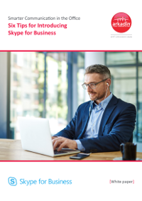 Six Tips for Introducing Skype for Business