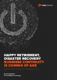 Happy Retirement, Disaster Recovery - Business Continuity Is Coming of Age
