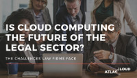 Is Cloud Computing the Future of the Legal Sector?