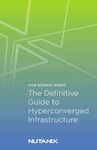 The Definitive Guide to Hyperconverged Infrastructure
