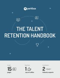 The Talent Retention Handbook