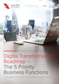 A Digital Transformation Roadmap - The 5 Priority Business Functions