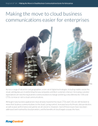 Making the Move to Cloud Business Communications Easier for Enterprises