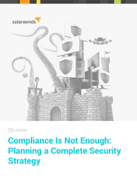 Compliance Is Not Enough: Planning a Complete Security Strategy