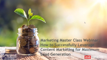 Marketing Masterclass Webinar: Successfully Leverage Content Marketing for Maximum Lead Generation