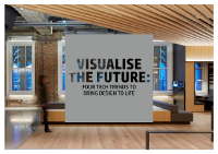 Visualise the Future: 4 Tech Trends to Bring Design to Life