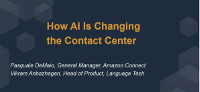 SpeechTEK Keynote: AI is Changing the Contact Center