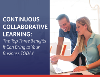 Continuous Collaborative Learning: The Top Three Benefits It Can Bring to Your Business