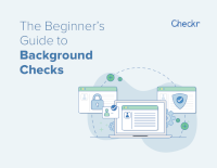 The Beginner's Guide to Background Checks
