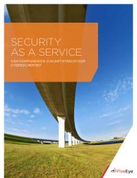 Sicherheit als Dienstleistung: Vier Merkmale zukunftsfähiger
