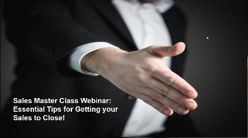 Sales Masterclass Webinar: Essential Tips for Getting your Sales to Close