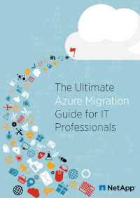 The Ultimate Azure Migration Guide for IT Professionals