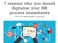 7 Reasons why your HR process needs digitalising- Immediately