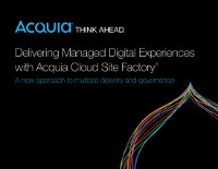 Delivering Managed Digital Experiences with Acquia Cloud Site Factory