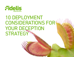 10 Deployment Considerations for Your Deception Strategy