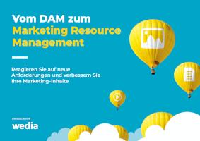 Vom DAM zum MRM: Reagieren Sie auf neue Herausforderungen und verbessern Sie Ihre Marketinginhalte